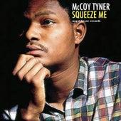 Squeeze Me de McCoy Tyner