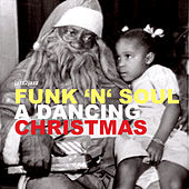 Funk 'N' Soul - A Dancing Christmas von Various Artists