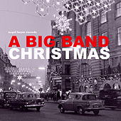 A Big Band Christmas - Swingin' Jazz Highlights von Various Artists
