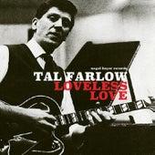 Loveless Love de Tal Farlow