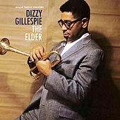 The Elder by Dizzy Gillespie