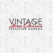 Vintage Ibiza Classics, Vol. 1 by Sebastian Gamboa