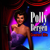 Greatest Hits by Polly Bergen