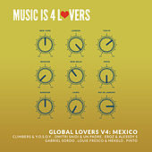 Global Lovers V4: Mexico von Various Artists