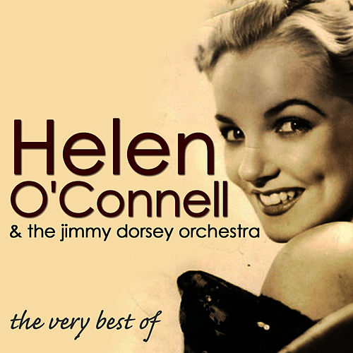 The Very Best Of by Helen O'Connell