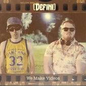 We Make Videos de Defini