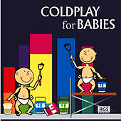 Coldplay For Babies by Sweet Little Band