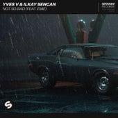 Not So Bad (feat. Emie) de Yves V