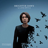 Brighter Dawn (From the Motion Picture