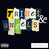 Tribes & Angels - EP by Locnville