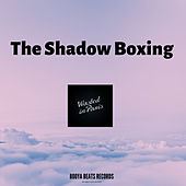 The Shadow Boxing de Wasted In Paris