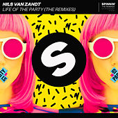 Life Of The Party (The Remixes) by Nils van Zandt
