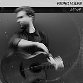 Move - EP by Pedro Vulpe