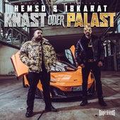 Knast oder Palast (feat. 18 Karat) von Hemso