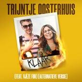 Klaar (feat. Vjèze Fur) (Alternatieve Versie) de Trijntje Oosterhuis