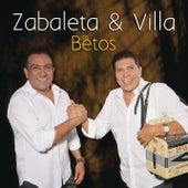 Zabaleta & Villa- Los Betos de Los Betos