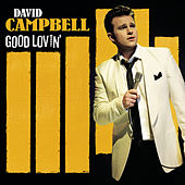 Good Lovin' (Deluxe Edition) de David Campbell