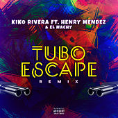 tuboescape (feat. Henry Méndez & El Nachy) (Remix) by Kiko Rivera