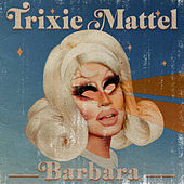 Barbara by Trixie Mattel