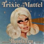 Barbara de Trixie Mattel