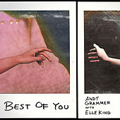 Best of You (with Elle King) by Andy Grammer