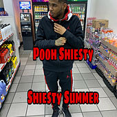 Shiesty Summer by Pooh Shiesty