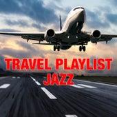Travel Playlist Jazz de Various Artists