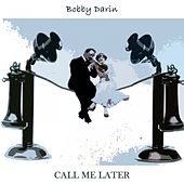 Call Me Later de Bobby Darin
