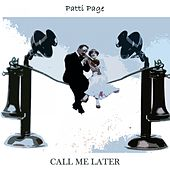 Call Me Later by Patti Page