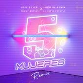 5 Mujeres (feat. La Nueva Escuela) (Remix) de Jose