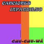 Chu-chu-wá by Canciones Infantiles
