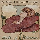 Buds & Blossoms by Art Blakey