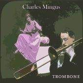 Trombone von Charles Mingus