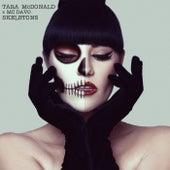 My Skeletons de Tara McDonald