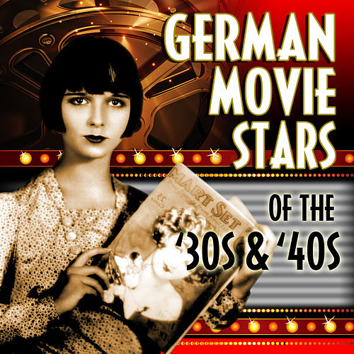 German Movie Stars Of The '30s & '40s by Various Artists