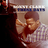These Days by Sonny Clark