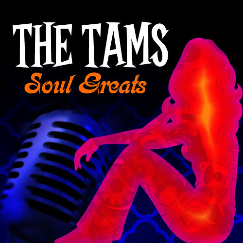 Soul Greats by The Tams