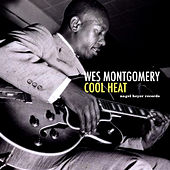 Cool Heat by Wes Montgomery