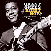 Right Now de Grant Green