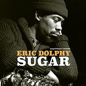 Sugar by Eric Dolphy