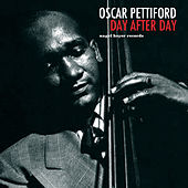 Day After Day by Oscar Pettiford