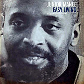 Easy Living by Junior Mance