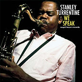 We Speak de Stanley Turrentine