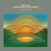 Good Days by Chicago Underground Duo