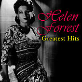 Greatest Hits by Helen Forrest