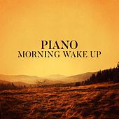 Piano Morning Wake Up von Various Artists
