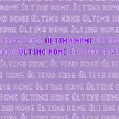 Último Nome (Original) de Fugitivo AH