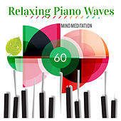 Relaxing Piano Waves: Mind Meditation by Giacomo Bondi