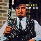 Meant to Be de Acker Bilk