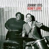Honey Love by Johnny Otis